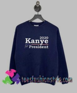 15949503012020 Kanye West For President Sweatshirts