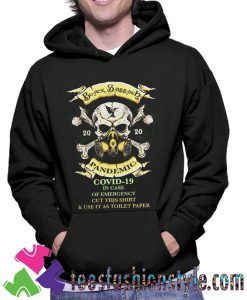 pandemic Covid 19 in case of emergency cut this Hoodie