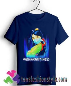 Mulan Princess quarantined T shirt For Unisex By Teesfashionstyle.com