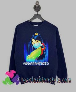 Mulan Princess quarantined Sweatshirts By Teesfashionstyle.com