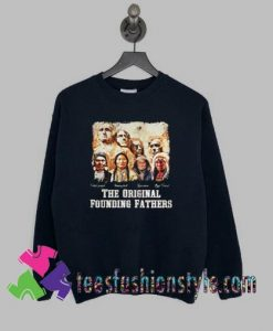 The original founding fathers signatures Sweatshirts