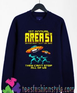 1st Annual Area 51 Fun Run Sweatshirts