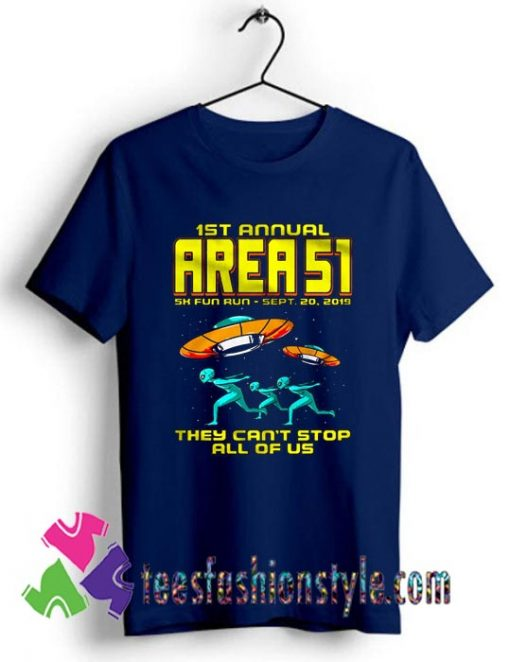 1st Annual Area 51 Fun Run Adult Unisex By Teesfashionstyle.com