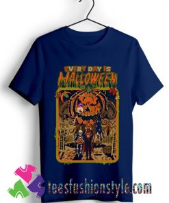 EVERY DAY IS HALLOWEEN T shirt For Unisex By Teesfashionstyle.com