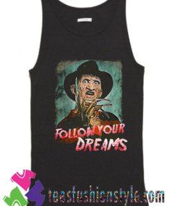 Follow Your Dreams Freddy's Nightmare Elm Halloween Tank Top