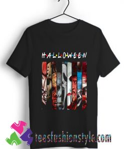 Halloween Horror Theme Friends T shirt For Unisex