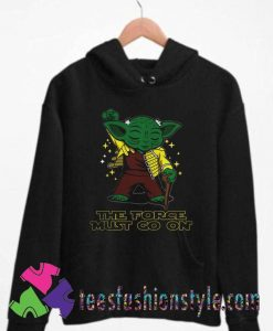 Yoda Freddie Mercury The Force Must Go On Unisex Hoodie