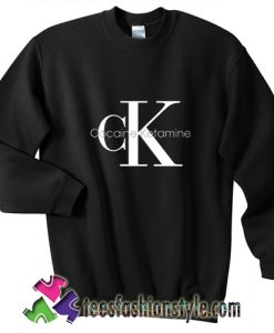 Cocaine & Ketamine CK sweatshirt